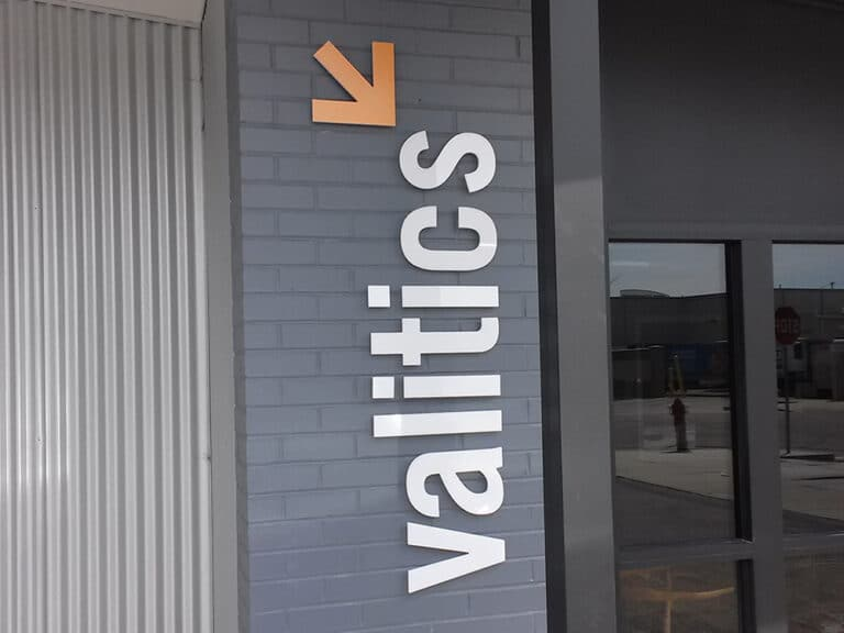 Valitics exterior sign with 3d letters